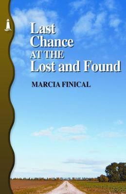 Last Chance At The Lost And Found (Paperback)