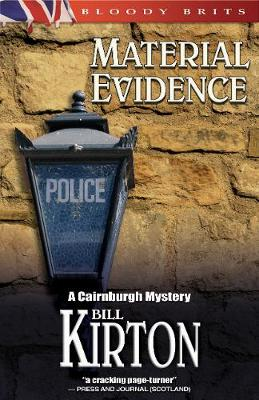 Material Evidence: Cairnburgh Mystery, A (Paperback)