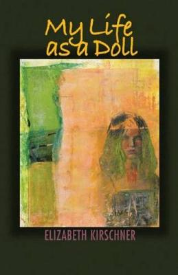 My Life as a Doll (Paperback)