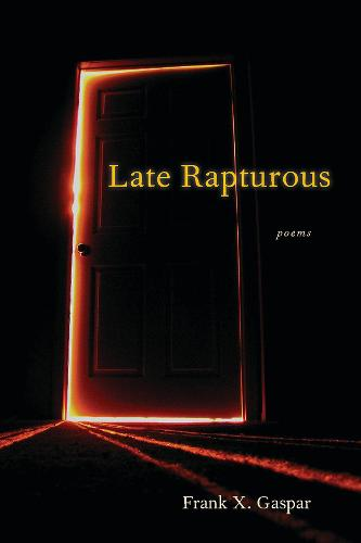 Late Rapturous (Paperback)