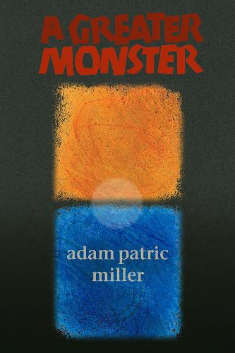 A Greater Monster (Paperback)