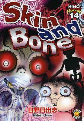 Skin and Bone (Paperback)