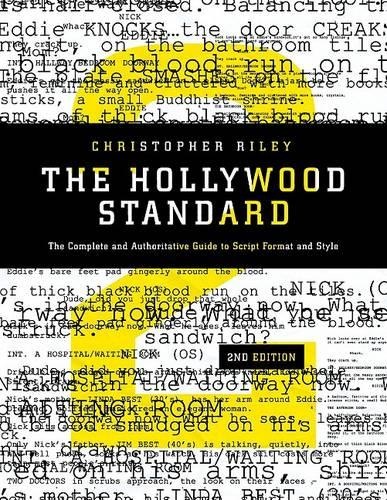 The Hollywood Standard: The Complete and Authoritative Guide to Script Format and Style (Paperback)