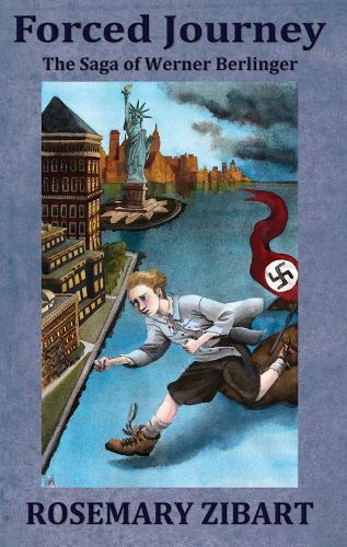 Forced Journey: The Saga of Werner Berlinger (Paperback)