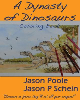 A Dynasty of Dinosaurs (Paperback)