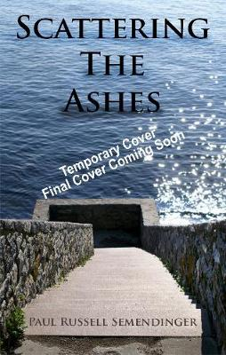 Scattering the Ashes (Hardback)