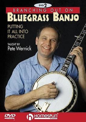 Branching Out on Bluegrass Banjo: Bk. 2 (DVD)