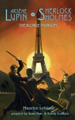 Arsene Lupin Vs Sherlock Holmes: The Blonde Phantom (Paperback)