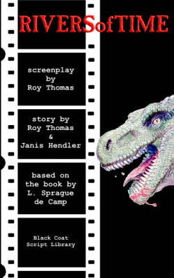 Rivers of Time: The Screenplay (Paperback)