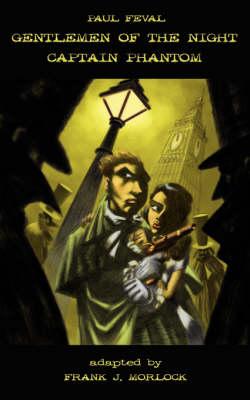 Gentlemen of the Night - Captain Phantom (Paperback)