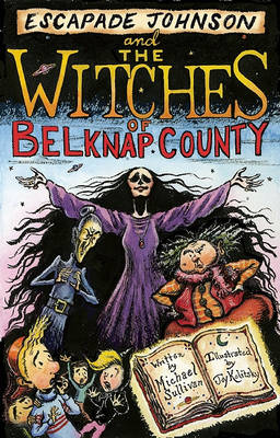 Escapade Johnson and the Witches of Belknap County - Escapade Johnson (Paperback)