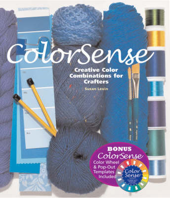 Colorsense: Creative Color Combinations for Crafters (Hardback)