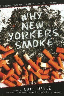 Why New Yorkers Smoke (Paperback)
