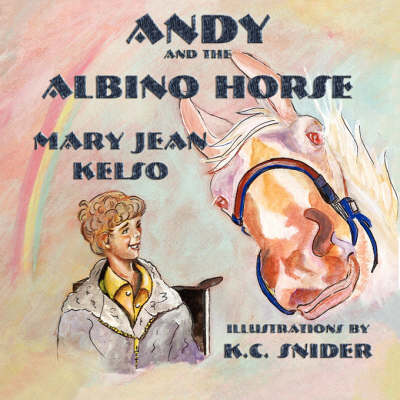 Andy and the Albino Horse (Paperback)