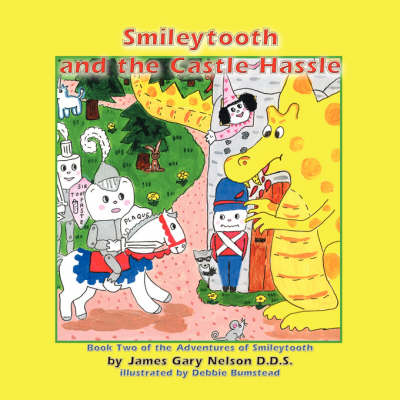Smileytooth and the Castle Hassle (Paperback)
