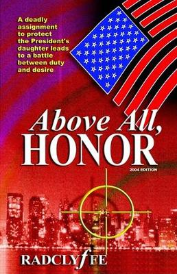 Above All, Honor (Paperback)