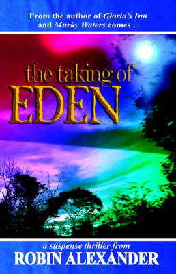The Taking of Eden (Paperback)