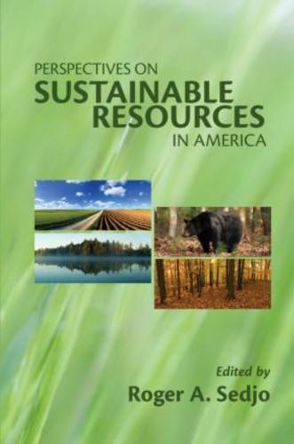 Perspectives on Sustainable Resources in America (Paperback)