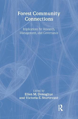 Forest Community Connections: Implications for Research, Management, and Governance (Hardback)