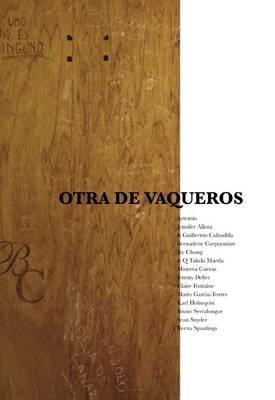 Otra De Vaqueros (Paperback)