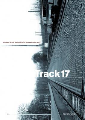 Track 17 / Gleis 17 (Paperback)
