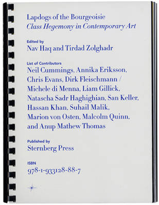 Lapdogs of the Bourgeoisie - Class Hegemony in Contemporary Art (Paperback)