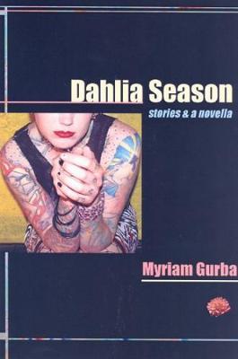 Dahlia Season: Stories and a Novella (Paperback)