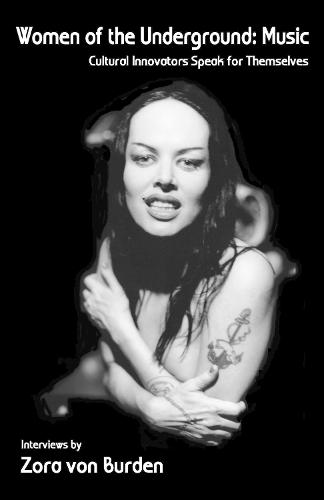 Women Of The Underground: Music: Cultural Innovators Speak for Themselves (Paperback)