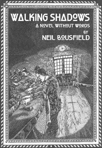 Walking Shadows: A Novel Without Words (Hardback)