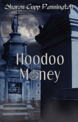 Hoodoo Money (Paperback)