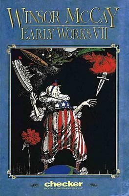 Winsor McCay: Early Works: v. 7 (Paperback)