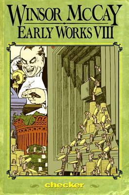 Winsor McCay: Early Works: v. 8 (Paperback)
