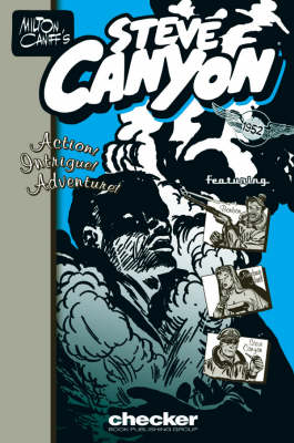 Milton Caniff's Steve Canyon: 1952 (Paperback)