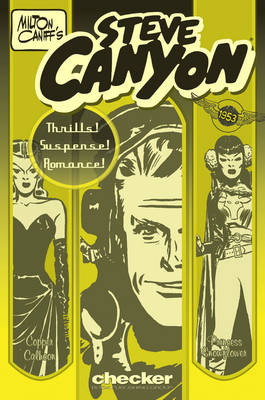 Milton Caniff's Steve Canyon: 1953 (Paperback)