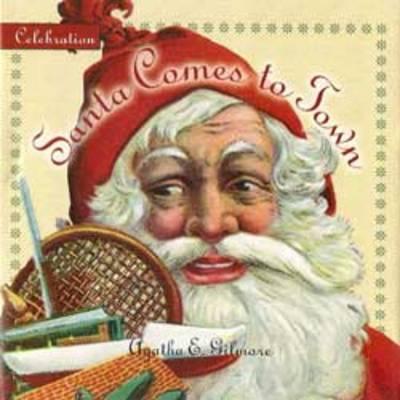 Santa Comes to Town - Celebration (Hardback)