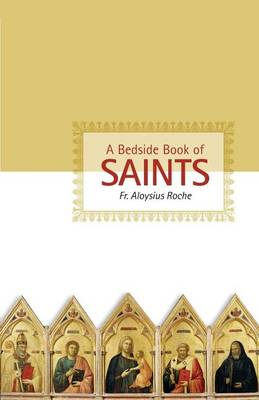 A Bedside Book of Saints (Paperback)