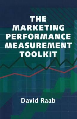 Marketing Performance Measurement Toolkit (Hardback)