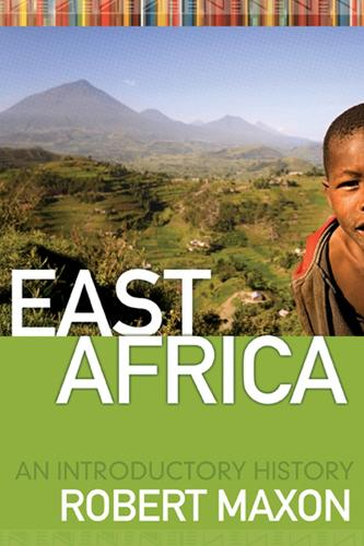 East Africa: An Introductory History (Paperback)