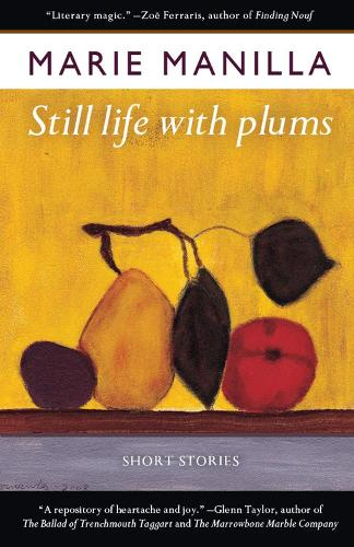 Still Life with Plums: Short Stories (Paperback)