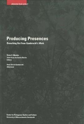 Producing Presences (Paperback)