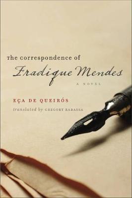 The Correspondence of Fradique Mendes: A Novel (Paperback)