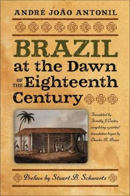 Brazil at the Dawn of the Eighteenth Century (Paperback)