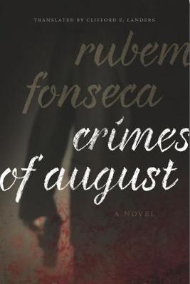 Crimes of August: A Novel (Paperback)