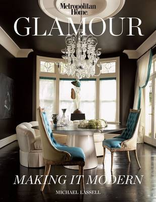 Glamour: Making it Modern (Hardback)