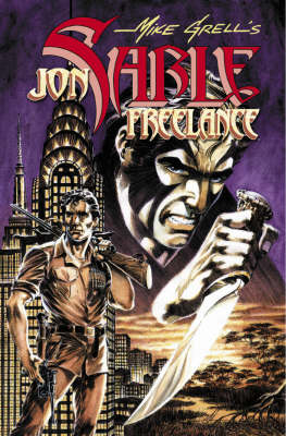 The Complete Mike Grell's Jon Sable, Freelance: v. 3 (Paperback)