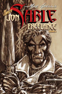 The Complete Mike Grell's Jon Sable, Freelance: v. 6 (Paperback)