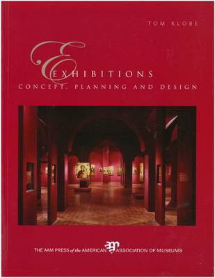 Exhibitions: Concept, Planning and Design (Paperback)