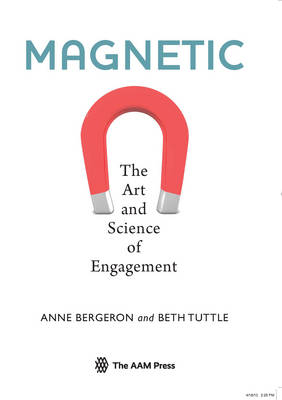 Magnetic: The Art and Science of Engagement (Paperback)
