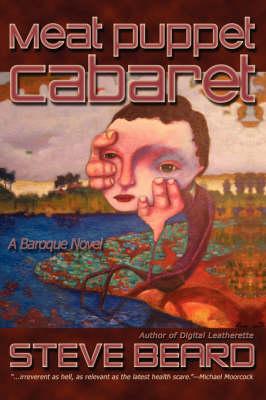 Meat Puppet Cabaret (Hardback)
