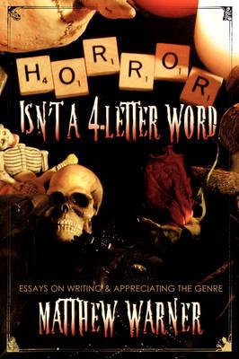 Horror Isn't a 4-Letter Word (Hardback)